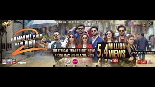 Jawani Phir Nahi Ani 2 Movie Trailer – Pakistani Movie
