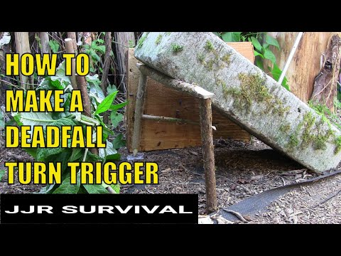 How to make a deadfall trap turn trigger