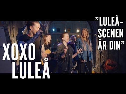 XOXO Luleå: Luleå – scenen är din