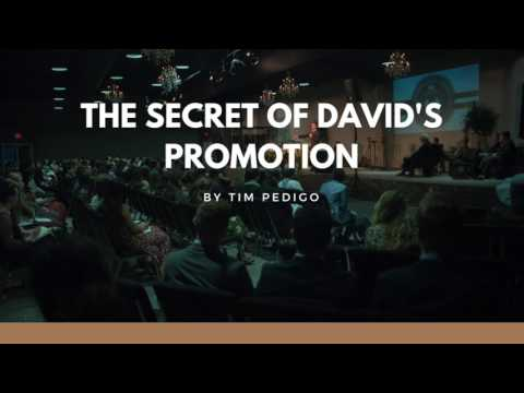 The Secret of David's Promotion - Tim Pedigo - Staff Chapel