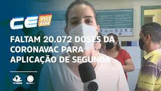 Faltam 20.072 doses da CoronaVac para aplicação de segunda dose em Fortaleza