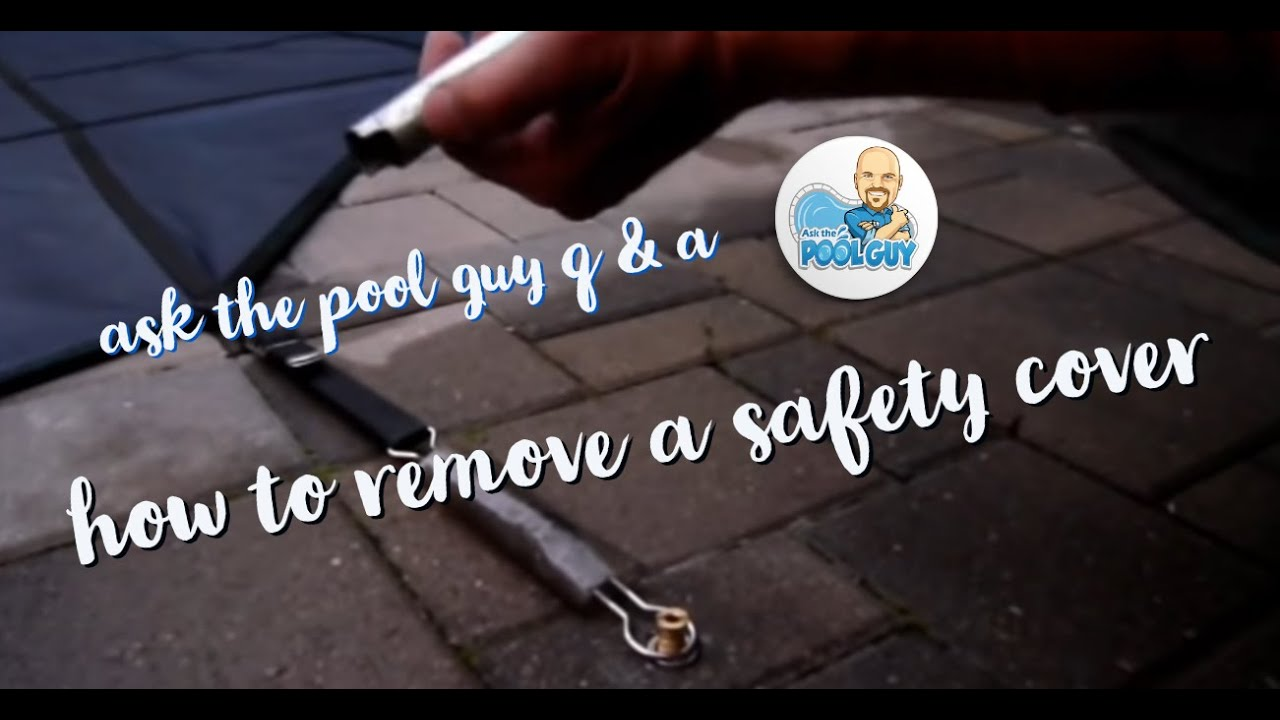 How To Remove A Safety Cover Youtube