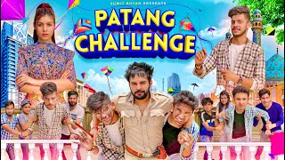 PATANG CHALLENGE || 15 August Special || Sumit Bhyan