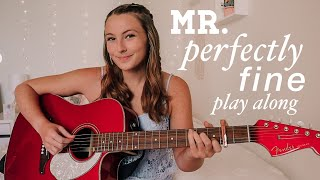 Taylor Swift Mr. Perfectly Fine Guitar Play Along (from the Vault) - Fearless (Taylor's Version)