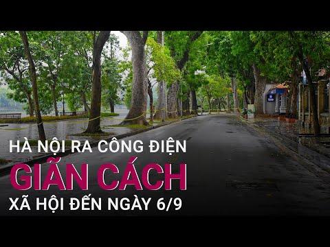 Hà Nội chính thức giãn cách đến 6/9, Chủ tịch Chu Ngọc Anh có yêu cầu gì mới? | VTC Now