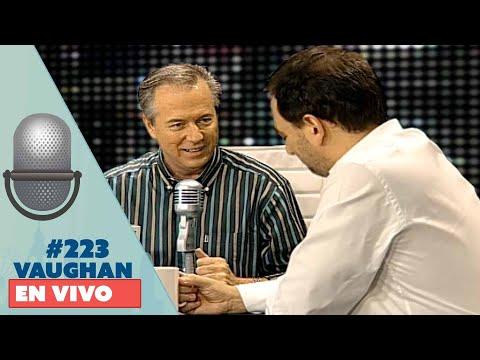 Vaughan en Vivo Episode 223   Vaughan TV