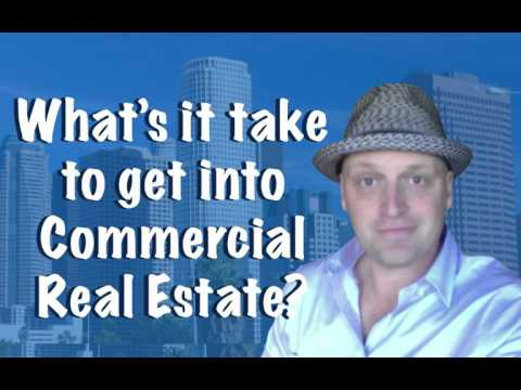 What's it take to get into commercial Real Estate?