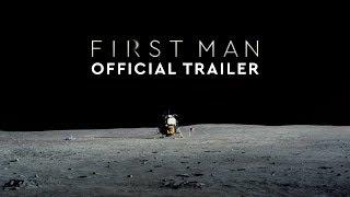 First Man - Official Trailer #3 [HD]
