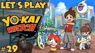 Let's Play: Yo-Kai Watch Ep. 29