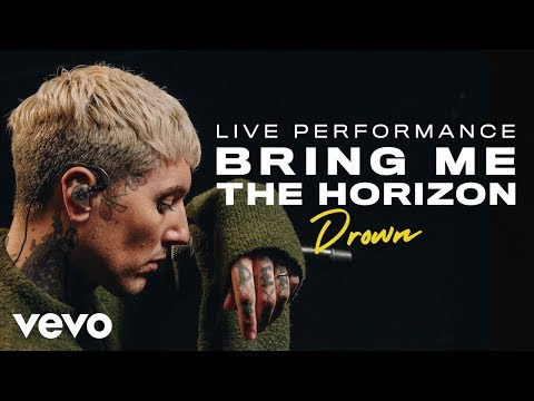 Bring Me The Horizon - Drown (Live) | Vevo Official Performance