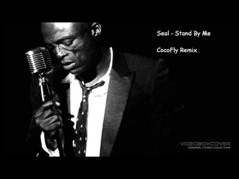 Baixar Seal - Stand By Me (CocoFly Remix)