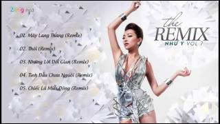 The Remix - Như Ý (Vol 7)