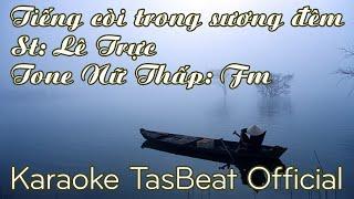 Karaoke Tiếng Còi Trong Sương Đêm - Tone Nữ Thấp | TAS BEAT