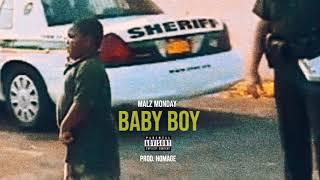 Malz Monday - Baby Boy Prod. Homage (Audio)