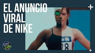 El anuncio reivindicativo y viral de Nike | SPORT LIFE