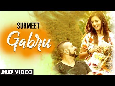 Gabru : Surmeet (Full Song) Jay K - Dalvir Sarobad - Shubh Karman