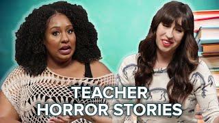 Teachers Tell Their Worst Horror Stories