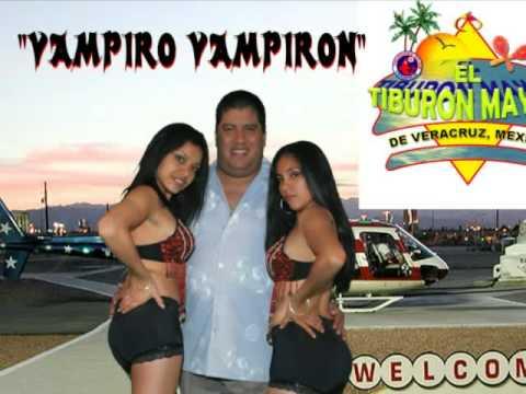 EL TIBURON MAYOR/VAMPIRO VAMPIRON