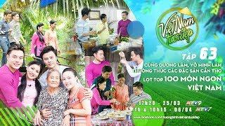 Cùng Dương Lâm, Võ Minh Lâm thưởng thức các đặc sản Cần Thơ lọt top 100 món ngon Việt Nam   Tập 63