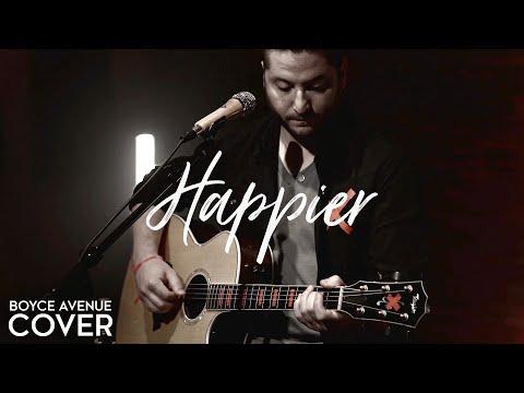 Happier - Ed Sheeran (Boyce Avenue acoustic cover) on Spotify & Apple