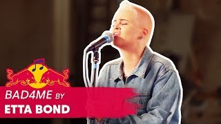 Etta Bond - Bad4Me & Love Myself | LIVE | Red Bull Music