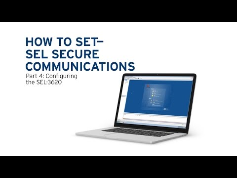 How to Set the SEL Secure Communications System, Part 4: Configuring the SEL-3620