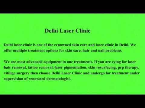Dermatologist in Dwarka, Skin Specilaist in Dwarka : Delhi Laser Clinic: