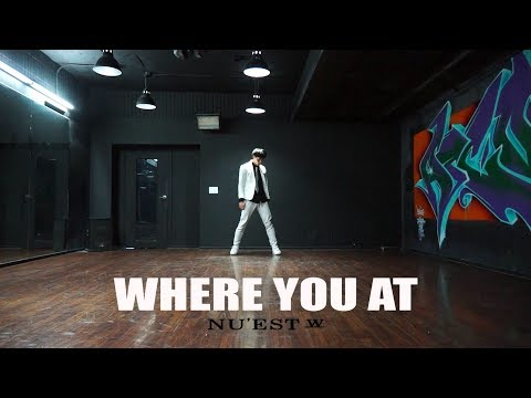 NU'EST W(뉴이스트 W) - WHERE YOU AT DANCE 안무 COVER [WAWA DANCE ACADEMY 와와댄스 마포본점]