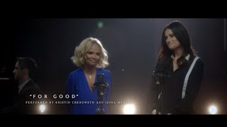 "#OutOfOz: ""For Good"" Performed by Kristin Chenoweth and Idina Menzel 