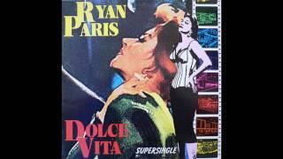 "Dolce Vita (Ryan Paris) (12"" Instrumental) (HQ)"