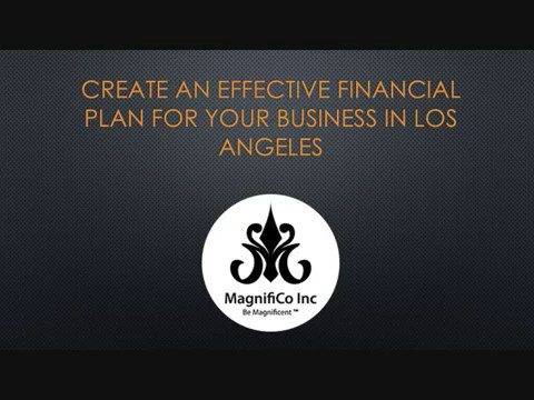 Create An Effective Financial Plan for your Business in Los Angeles