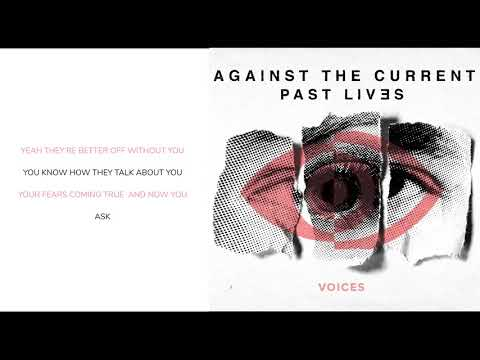 Against The Current - Voices (Lyric Video)