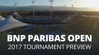 2017 BNP Paribas Open Preview