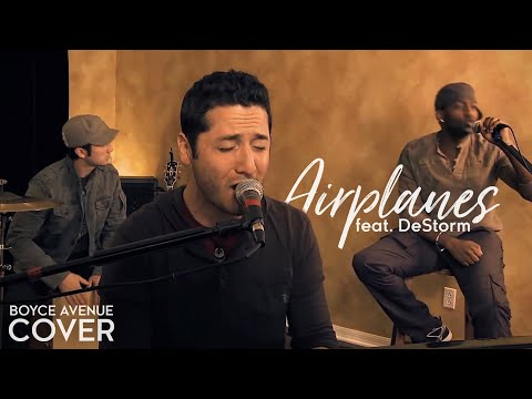 Airplanes - BoB & Hayley Williams of Paramore (Boyce Avenue feat. DeStorm cover) on Spotify & Apple