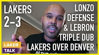 Lonzo's Defense High IQ, LeBron's Triple Dub, Lance Key to Lakers Victory Over Denver