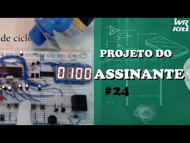 TIMER PROGRAMÁVEL PARA CONTROLE DE FLUXO DE ÁGUA | Projeto do Assinante