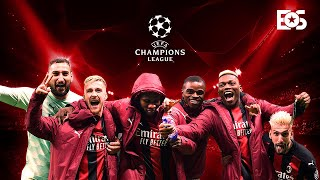 AC Milan - Welcome Back To The Champions League! (2021)