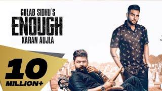 Enough – Gulab Sidhu Ft Karan Aujla