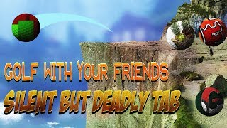 golf with your friends silent but deadly tab