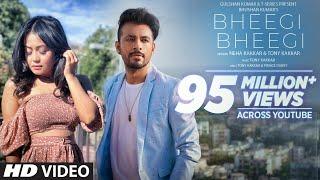 Bheegi Bheegi – Neha Kakkar, Tony Kakkar Video HD