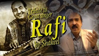 Tribute to Mohammed Rafi by Shakeel Ahmed |Mohammed Rafi | Ungli Tv Pk