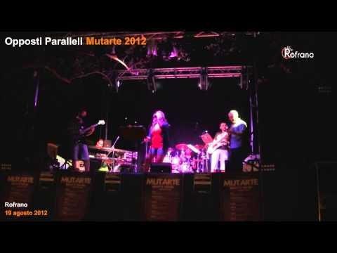 Opposti Paralleli - Mutarte 2012