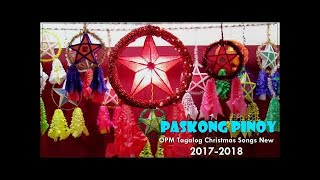 Paskong Pinoy Super : Top 100 Christmas Nonstop Songs 2019 - OPM Tagalog Christmas Songs New