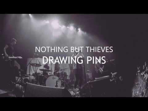 Nothing But Thieves: Drawing pins (Sub español - Lyrics)