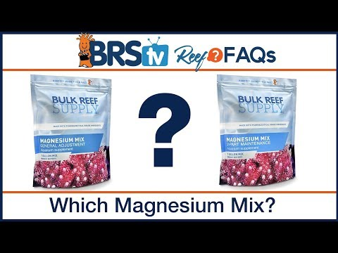 Which magnesium mix do I need for 2 part dosing?| ReefFAQs