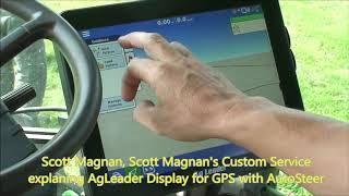 A View from the Tractor Cab: Auto-Steer & AgLeader Display Unit