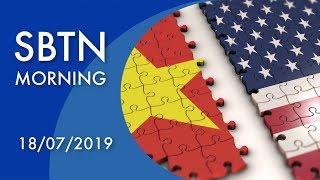 SBTN Morning với Đỗ Dzũng & Mai Phi Long | 18/07/2019