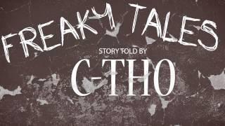 C-tho - Freaky Tales
