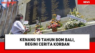 Kenang 19 Tahun Bom Bali, Begini Cerita Korban