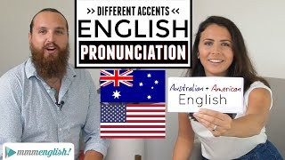 English Accents | American & Australian Pronunciation Differences